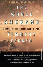 THE WHOLE SHEBANG: A State-of-the-Universe(s) Report by Timothy Ferris