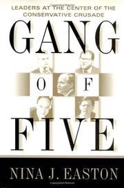 GANG OF FIVE by Nina J. Easton