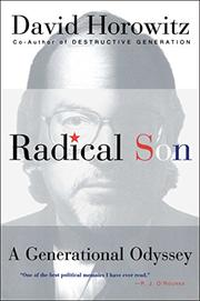 RADICAL SON: A Generational Odyssey by David Horowitz