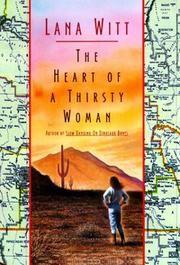 THE HEART OF A THIRSTY WOMAN by Lana Witt