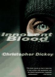 INNOCENT BLOOD by Christopher Dickey