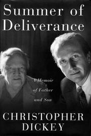SUMMER OF DELIVERANCE by Christopher Dickey