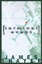 TERMINAL EVENT by James Thayer