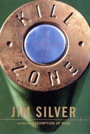 KILL ZONE by Jim Silver