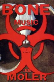 BONE MUSIC by Lee Moler