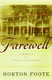 FAREWELL by Horton Foote