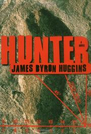 HUNTER by James Byron Huggins