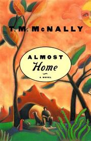 ALMOST HOME by T.M. McNally