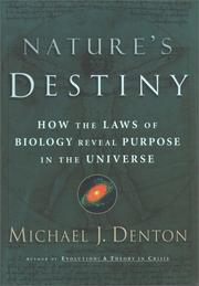 NATURE'S DESTINY by Michael J. Denton