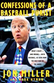 CONFESSIONS OF A BASEBALL PURIST by Jon Miller