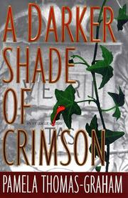 A DARKER SHADE OF CRIMSON by Pamela Thomas-Graham