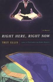 RIGHT HERE, RIGHT NOW by Trey Ellis