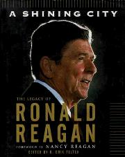 A SHINING CITY by Ronald Reagan