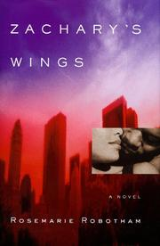 ZACHARY'S WINGS by Rosemarie Robotham