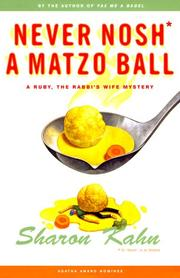 NEVER NOSH A MATZO BALL by Sharon Kahn