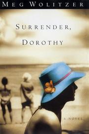 SURRENDER, DOROTHY by Meg Wolitzer