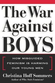 THE WAR AGAINST BOYS by Christina Hoff Sommers