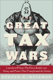 THE GREAT TAX WARS by Steven R. Weisman