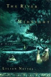 THE RIVER MIDNIGHT by Lilian Nattel