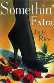 SOMETHIN' EXTRA by Patty Rice