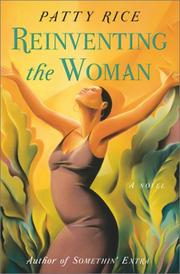 REINVENTING THE WOMAN by Patty Rice