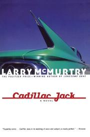 CADILLAC JACK  by Larry McMurtry
