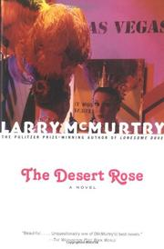 THE DESERT ROSE  by Larry McMurtry