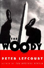 THE WOODY by Peter Lefcourt