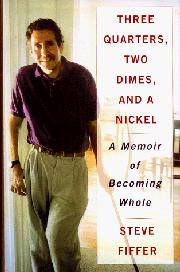THREE QUARTERS, TWO DIMES, AND A NICKEL by Steve Fiffer