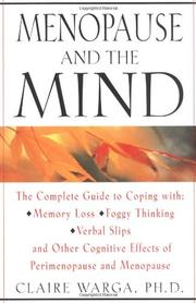 MENOPAUSE AND THE MIND by Claire L. Warga