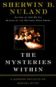 THE MYSTERIES WITHIN by Sherwin B. Nuland