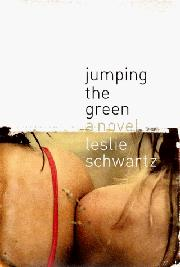 JUMPING THE GREEN by Leslie Schwartz