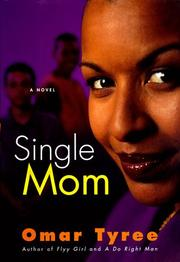 SINGLE MOM by Omar Tyree