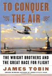 TO CONQUER THE AIR by James Tobin