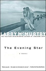 THE EVENING STAR by Larry McMurtry