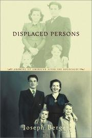 DISPLACED PERSONS by Joseph Berger