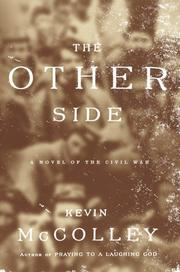 THE OTHER SIDE by Kevin McColley