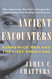 ANCIENT ENCOUNTERS by James C. Chatters