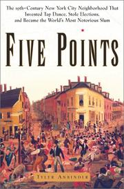 FIVE POINTS by Tyler Anbinder