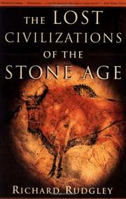 THE LOST CIVILIZATIONS OF THE STONE AGE by Richard Rudgley
