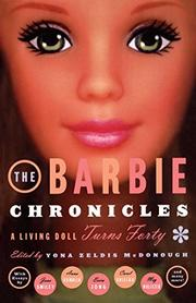 THE BARBIE CHRONICLES by Yona Zeldis McDonough
