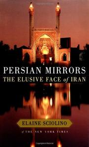 PERSIAN MIRRORS by Elaine Sciolino