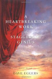 Book Cover for A HEARTBREAKING WORK OF STAGGERING GENIUS
