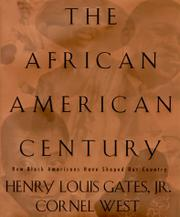 THE AFRICAN-AMERICAN CENTURY by Henry Louis Gates