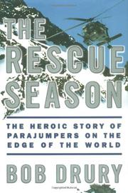 THE RESCUE SEASON by Bob Drury