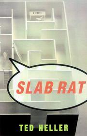 SLAB RAT by Ted Heller