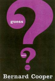 GUESS AGAIN by Bernard Cooper
