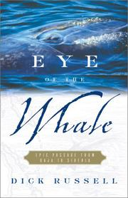 EYE OF THE WHALE by Dick Russell