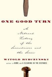 ONE GOOD TURN by Witold Rybczynski