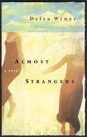ALMOST STRANGERS by Delsa Winer